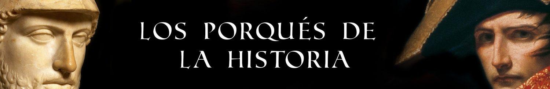 Los porqués de la historia